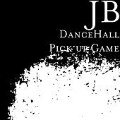 DanceHall Pick up Game by JB