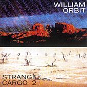 Strange Cargo II von William Orbit