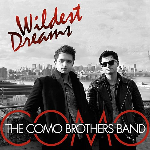 Wildest Dreams by The Como Brothers Band