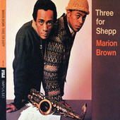 Three For Shepp by Marion Brown