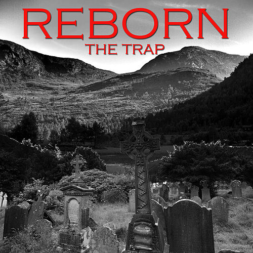 The Trap by Reborn