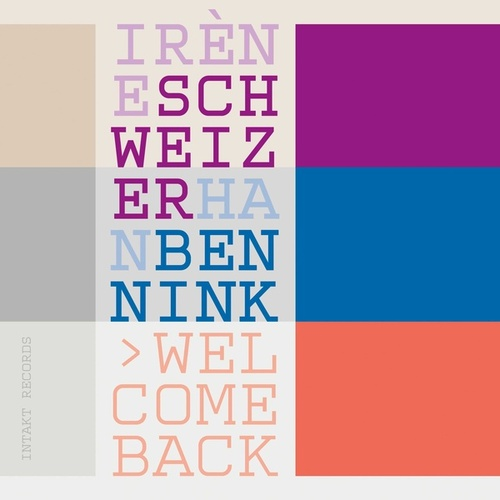 Welcome Back by Irène Schweizer