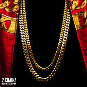 Based On A T.R.U. Story (Deluxe Edited Version) von 2 Chainz