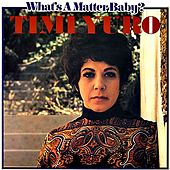 What's a Matter Baby (Is It Hurting You) by Timi Yuro