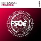 Final Rising (Radio Edit) by Matt Bowdidge