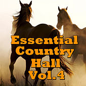 Essential Country Hall, Vol.4 by Various Artists