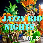 Jazzy Rio Nights, Vol.3 by Various Artists