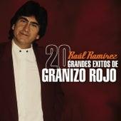 20 Grandes Exitos de Granizo Rojo by Various Artists