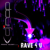 Rave 4U by DJ Rap