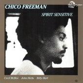 Spirit Sensitive by Chico Freeman