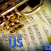 Harmonies for Us, Vol. 2 by Various Artists