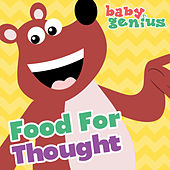 Food For Thought by Baby Genius
