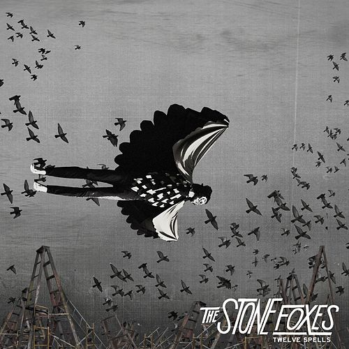 Twelve Spells by The Stone Foxes