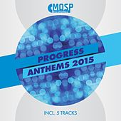 Progress Anthems 2015 - Single by Various Artists