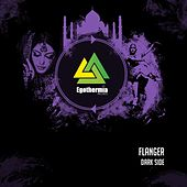 Dark Side - Single by Flanger