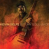 Buy My Soul Back by Kevin Selfe