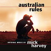 Australian Rules by Mick Harvey