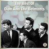The Best Of Dion & The Belmonts by The Best Of Dion, The Belmonts, The Del Satins