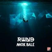 Rwnd by Mark Bale