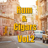 Rum & Cigars, Vol.2 by Various Artists