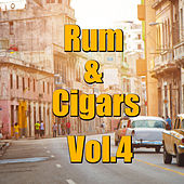 Rum & Cigars, Vol.4 by Various Artists