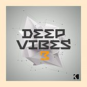 Deep Vibes, Vol. 3 (A Fine Deep House Selection) by Various Artists