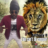 Lion Can't Be Conquer by Anthony B
