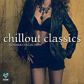 Chillout Classics - Summer Edition by Various Artists