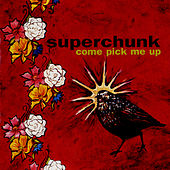 Come Pick Me Up by Superchunk