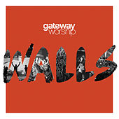 Grace that Won't Let Go by Gateway Worship