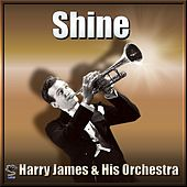 Shine - Harry James by Harry James