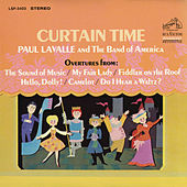 Curtain Time by The Band of America