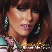Honer My Love by Arika Kane