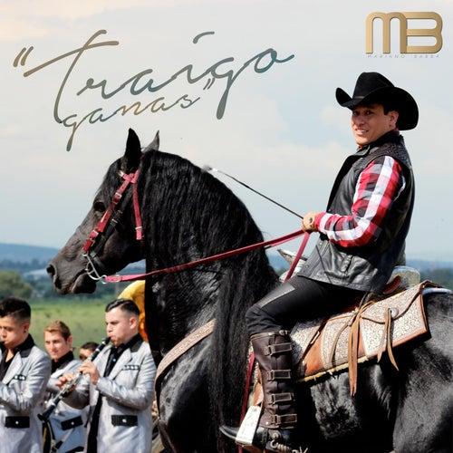 Traígo Ganas by Mariano Barba