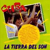 Cuba La Tierra Del Son by Various Artists