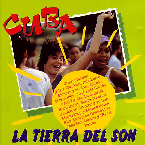 Cuba La Tierra Del Son by Various Artists