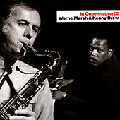 In Copenhagen - Warne Marsh & Kenny Drew by Aage Tanggaard
