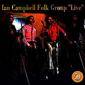 Live by The Ian Campbell Folk Group