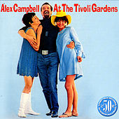 Alex Campbell At The Tivoli Gardens by Alex Campbell