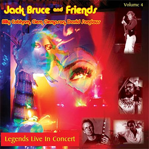 Legends Live In Concert Vol. 4 by Jack Bruce