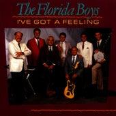 I've Got A Feeling by Florida Boys
