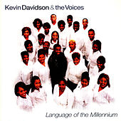Language Of The Millenium by Kevin Davidson And The Voices