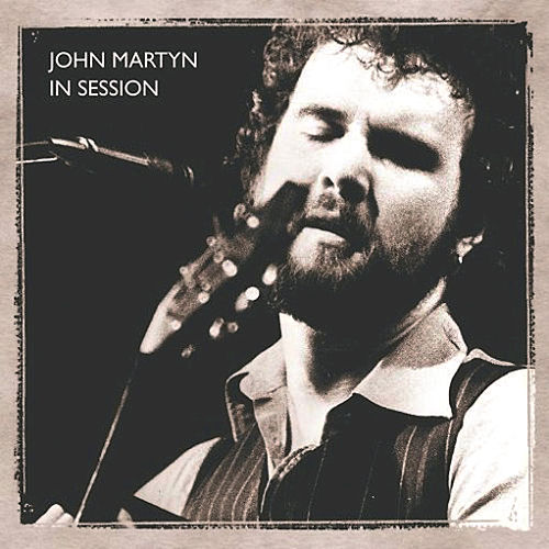 In Session At The BBC by John Martyn