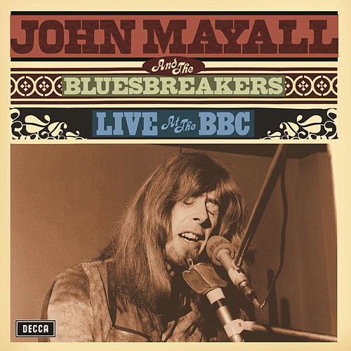 Live At The BBC by John Mayall