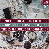 Brahms: Ein deutsches Requiem, Op. 45 (Live) by Royal Concertgebouw Orchestra