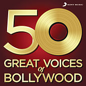 50 Great Voices of Bollywood by Various Artists