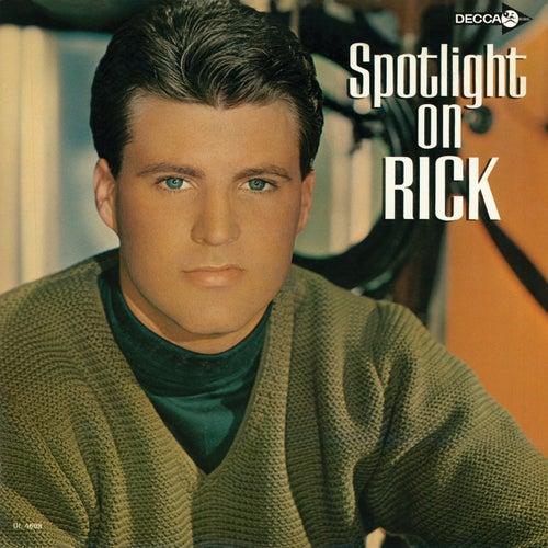 Spotlight On Rick by Rick Nelson