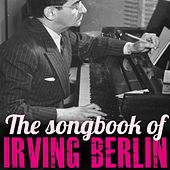 The Songbook of Irving Berlin by Various Artists