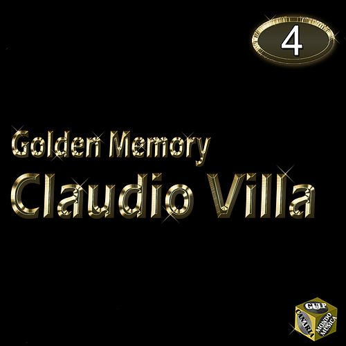 Claudio Villa, Vol. 4 (Golden Memory) by Claudio Villa