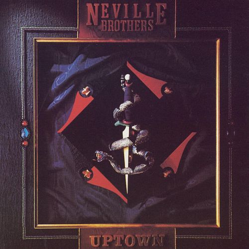 Uptown von The Neville Brothers